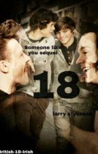 18 (Someone Like You Prequel) (Slow Updates) by British-1D-Irish