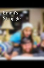 Emmi's Struggle by Shaytardsfan1002