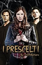 I Prescelti [IN REVISIONE] by SmithBarbara