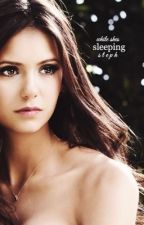 while she's sleeping ♚ elena gilbert by s-tay-high