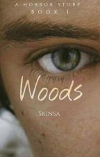Woods | h.s.  by Skinsa