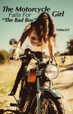 The bad boy & The motorcycle girl  by nisha325