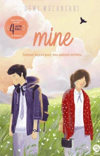 Mine (Sudah tersedia di toko buku)