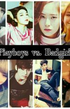 Playboys vs. Badgirls (War) by jhonielleyouminlei