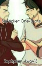 Septiplier One-Shots by Septiplier_Away13