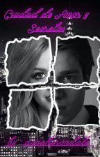 Cazadores de Sombras : Ciudad de Amor y secretos. by Anitavzg_