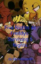 Five Nights At Freddy's: Surviving 5 Nights - Markiplier x Reader by CrazyTayTay103
