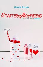 Starter Boyfriend [ preview ] by graceish