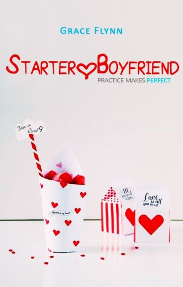 Starter Boyfriend [ on going ] by graceish
