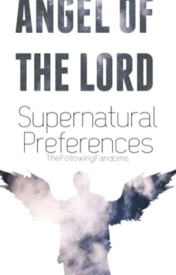 Supernatural Preferences {Oneshots, Preferences, Imagines}