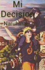 ~Naruhina~Mi Decision~ by VidaVegeta