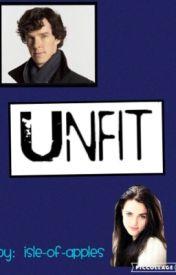 Unfit {WATTYS 2016} by Demi-Time-Detective