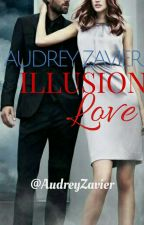 Illusion Love by AlfaAudrey