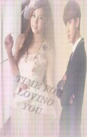 Time for Loving you (EXO Chanyeol FanFiction)
