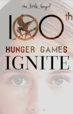 IGNITE - The 100th Hunger Games by the_little_fangirl