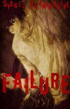 Failure (A Death Note/L Love Story) by SydPhantomhive