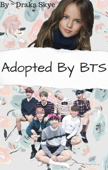 Adopted by Bts (Completed & Edited)