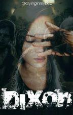 Dixon |Carl Grimes Y Tu| by cryinginmybed