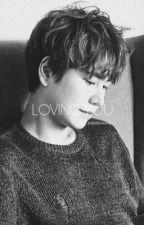 Loving You +CKH by bxxbletea88