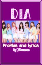 DIA Profiles and Lyrics by ItsMeAen