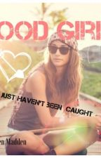 Good Girls      5 SOS    by Gwenmadden