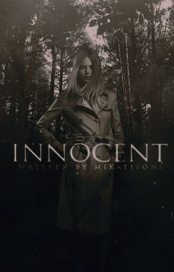 Innocent ▷ Prequel To Twisted [0] [COMPLETED]