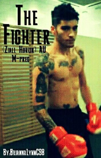 The Fighter (Ziall Horlik)AU M-preg