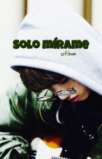 Solo mírame ↬ Jungkook. by sxftboom