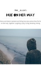 Hue on her way by Pink__blush
