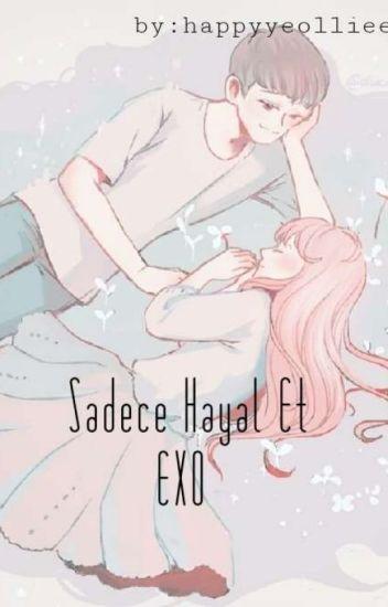 Sadece Hayal Et||EXO İle Hayal Et✓
