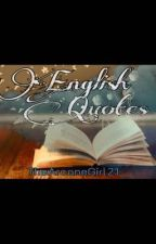 English Quotes by TheArcaneGirl21