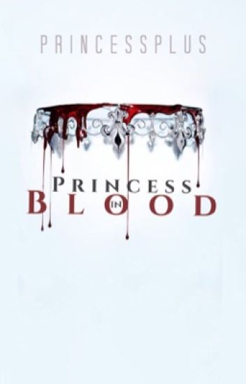 Princess in Blood