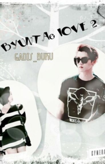 BYUNTAE LOVE 2