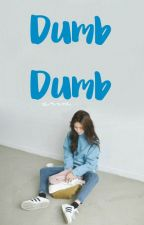 Dumb Dumb by kyungsuve