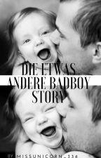 Die etwas andere Badboy Story by MissUnicorn_336