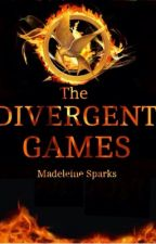 The Divergent Games by madeleinesparks