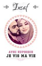 [2] Insaf « Avec euphorie, je vis ma vie » by Istanbuliote
