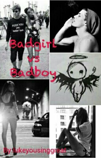 Badgirl vs Badboy