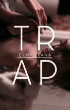 TRAP • z.m. by eroticlana