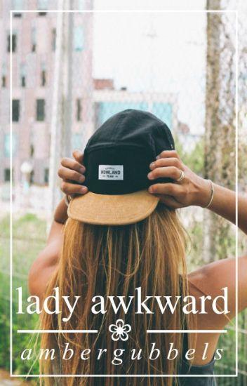 lady awkward☕︎