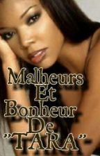 Malheurs et Bonheur de Tara by Xadiatou18