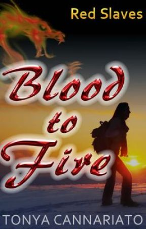 Blood to Fire (Red Slaves #2) - Chapter 1 by tmycann