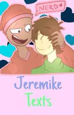 Jeremike Text by Shipping_Queen_Kimi
