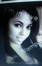I'm in love with a vampire ( harry styles fanfic) by onedirectonrule
