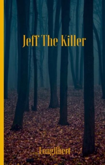 Jeff The Killer 1