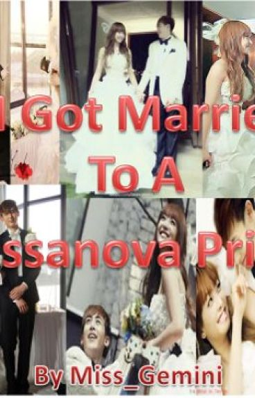I Got married To a Cassanova Prince ( complete )