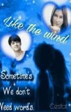 Like The Wind by Cesfat