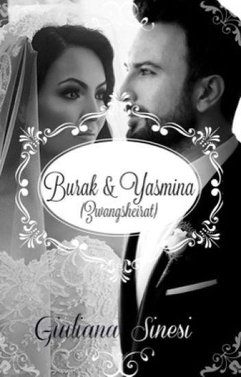 Burak&Yasmina (Zwangsheirat)