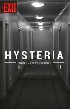Hysteria by UndercoverWerewolf