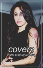 Covers ➸ A Camren one shot by CamrenTraducciones